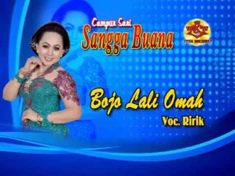 Campursari Sangga Buana-Bojo Lali Omah-Ririk