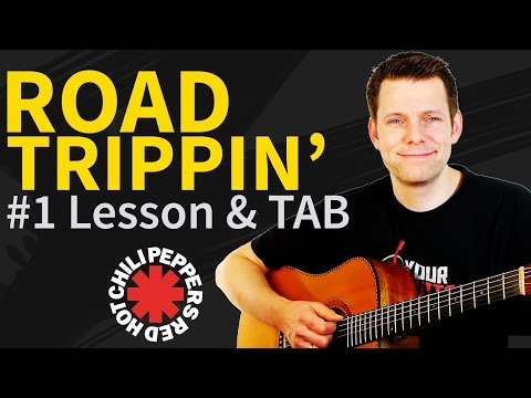 Guitar lesson: Road Trippin 1/2 Red Hot Chili Peppers - How to play Intro/Verse/Chorus
