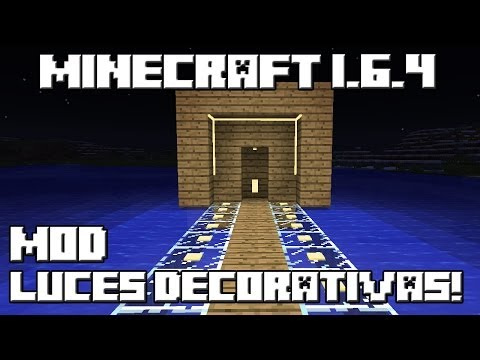 Minecraft 1.6.4 MOD LUCES DECORATIVAS!