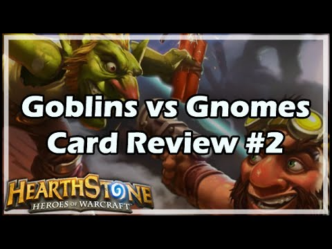 [Hearthstone] Goblins vs Gnomes Card Review #2