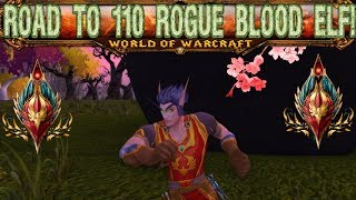 WoW: Road To 110 Rogue Blood Elf!]-[Part 2!]