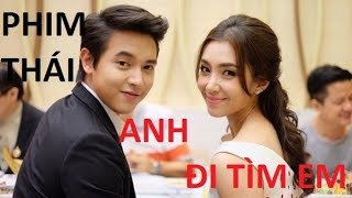 Anh Đi Tìm Em Tập 13 Phim Thái Lan ANH ĐI TÌM EM