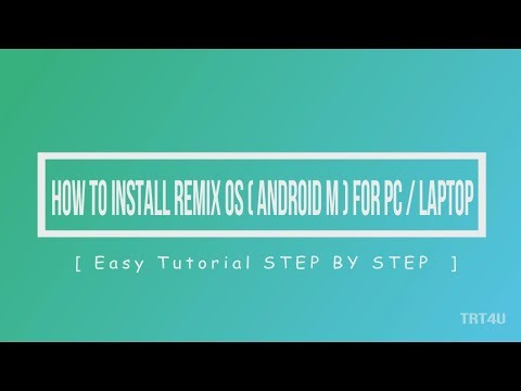 How to install Remix OS  (ANDROID M)  For PC /Laptop   Easy Tutorial  Step by Step