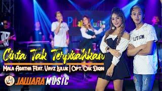 Download lagu Mala Agatha Ft. VAYZ - Cinta Tak Terpisahkan ( )