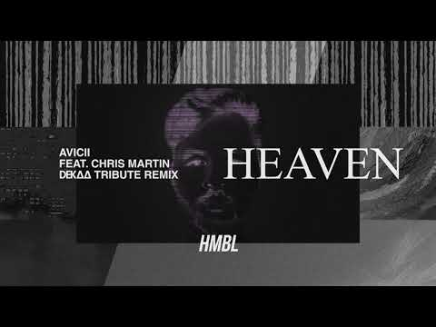 Avicii - Heaven ft. Chris Martin (DEKAA Tribute Remix) (Official Audio)