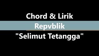 """download lagu & Chord Selimut Tetangga """"repvblik"""" gratis"""