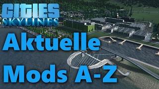 Aktuelle Mod-Vorstellung A-Z mit Kollektionen und Tutorial - Cities Skylines Natural Disasters