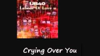 Watch Ub40 Crying Over You video