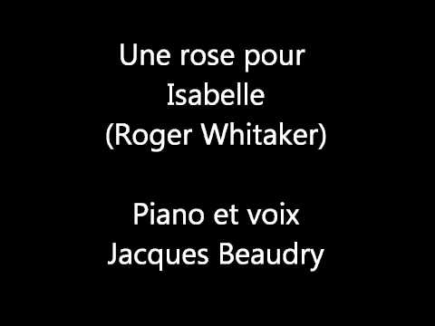 Roger Whittaker - Une Rose Pour Isabelle
