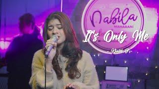 Download lagu IT'S ONLY ME - KALEB J   Cover by Nabila Maharani