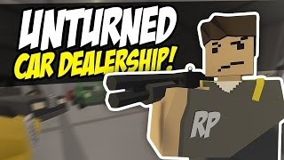 HE STOLE MY CAR - Unturned Car Dealership RP (Funny Moments)