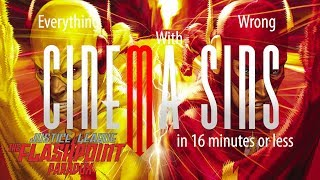 Everything Wrong With CinemaSins: The Flashpoint Paradox in 16 Minutes or Less