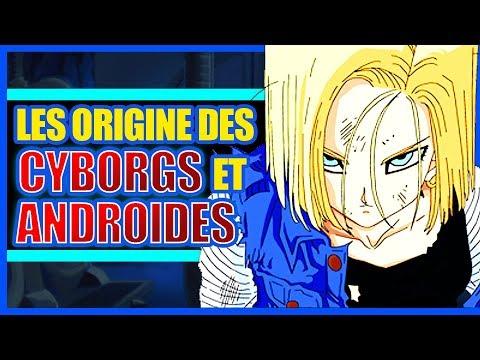LES ORIGINES DES CYBORGS ET ANDROIDES - DBTIMES #15