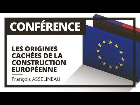 Les Origines Cachées de la Construction Européenne - François Asselineau - St Gilles de La Réunion