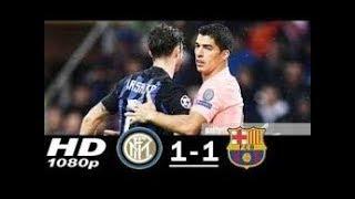 Inter Vs Barcelona 1-1 | All Goals amp Extended Highlights Resumen y Goles 2018