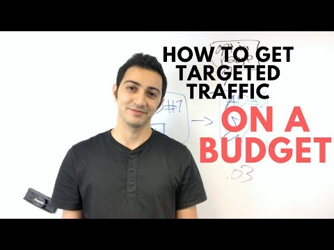 How to Get Targeted Traffic to Your Website and Online Business If You're On a Budget?