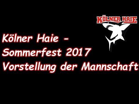 KÖLNER HAIE Sommerfest 2017 - Vorstellung der Mannschaft