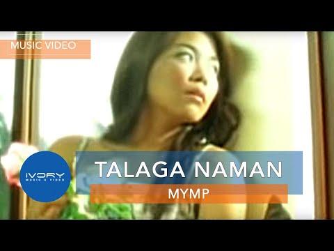 Mymp - Talaga Naman