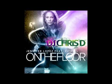 Jennifer Lopez Ft. Pitbull-on The Floor (dj Chris D Remix) video