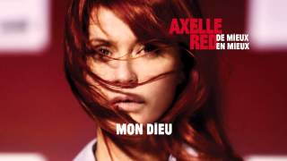 Watch Axelle Red De Mieux En Mieux video