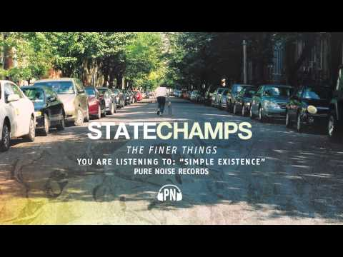State Champs - Simple Exsistence