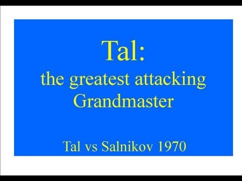 French Defense: Tal vs Salnikov - 1970