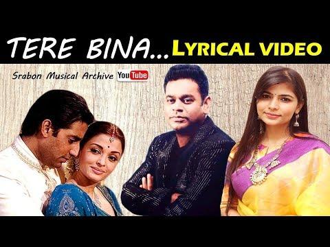 Tere Bina - Lyrical Video   AR Rahman   Chinmayi Sripada   Guru Movie   Full Song With Slideshow