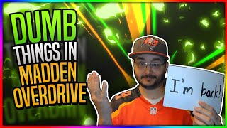 RANTING ABOUT SOME THINGS THAT SUCK IN MADDEN OVERDRIVE!