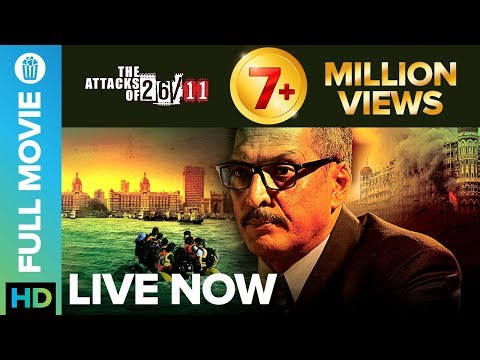 The Attacks Of 26/11 | Full Movie LIVE On Eros Now | Nana Patekar, Atul Kulkarni, Sanjeev Jaiswal