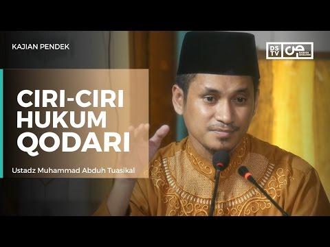 Ciri-ciri Hukum Qodari - Ustadz M Abduh Tuasikal