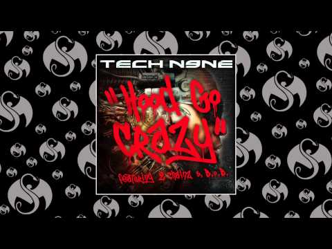 Tech N9ne - Hood Go Crazy (feat. 2 Chainz & B.o.b) video