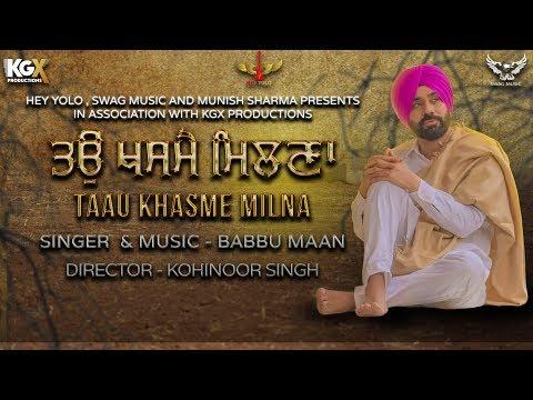 Taau Khasme Milna   Shabad   Babbu Maan   Hey Yolo & Swag Music