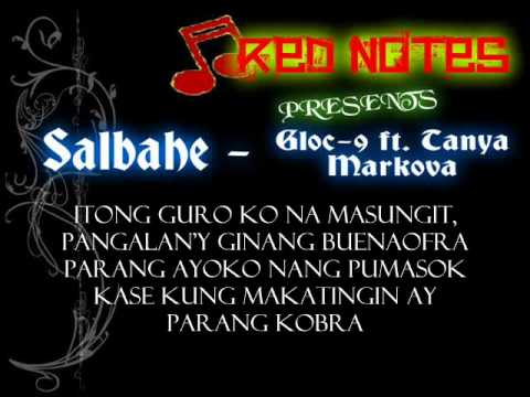 Salbahe - Gloc-9 Ft. Tanya Markova Lyrics ( Red Notes Productions  ) video