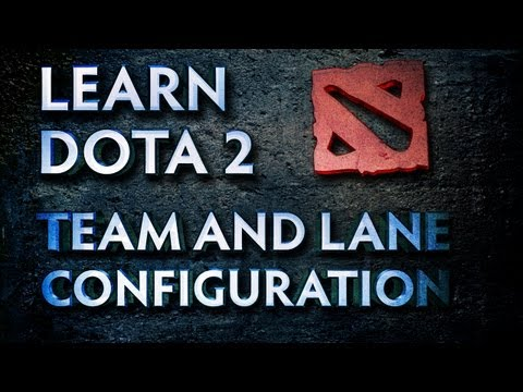 Learn Dota 2 - Lane Configuration