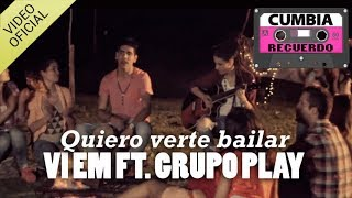 Vi Em FT Fabi Romi Grupo Play - Quiero verte bailar  (VIDEO OFICIAL)