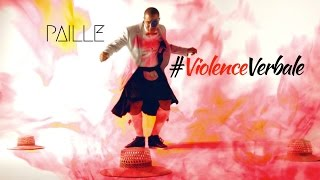 Violence Verbale - Paille
