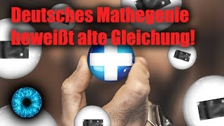 Deutsches Mathegenie beweist alte Gleichung! - Clixoom Science & Fiction