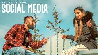 Social Media Vattan Sandhu Full Song Xtatic  Rupan