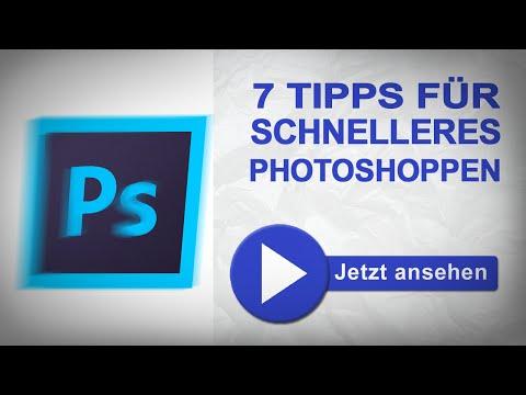 7 Tipps - schneller in Photoshop - marcusfotos.de