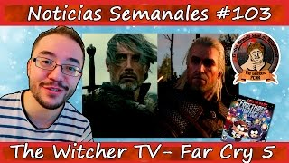 Noticias semanales #103 - The Witcher TV - Destiny 2 - Far Cry 5 - Crew 2 - Wild West - South Park