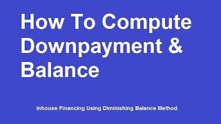 Inhouse Financing Using Diminishing Balance Method