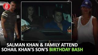 Salman Khan & Family Attend Sohail Khan's Son's Birthday Bash