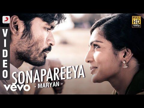 Maryan - Sonapareeya Video | Dhanush, Parvathy