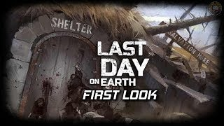 Last Day on Earth Survival   First look   EP1   Last Day On Earth Gameplay