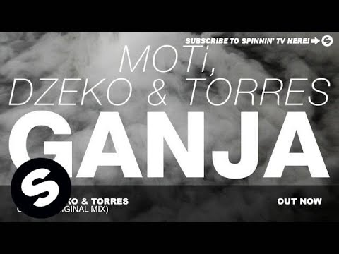 Moti, Dzeko & Torres - Ganja (original Mix) video