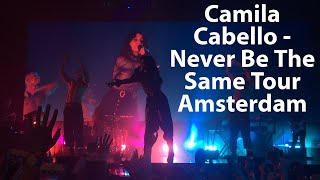 Download Lagu Camila Cabello - Never Be The Same Tour Amsterdam [FULL CONCERT] Gratis STAFABAND
