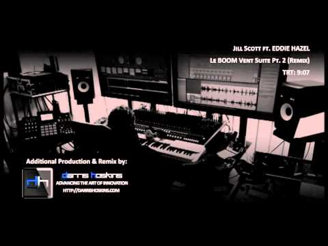 Jill Scott feat. Eddie Hazel - Le BOOM Vent Suite Pt. 2 (Darris Hoskins Remix)