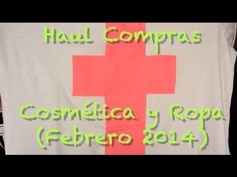 Haul Compras Cosmética y Ropa (Febrero 2014)