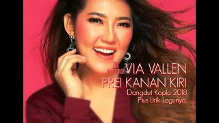 Via Vallen - Prei Kanan Kiri ( Dangdut Koplonya Indonesia 2018 )