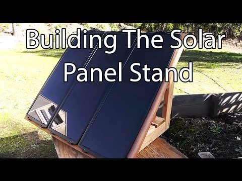Building A Stand For The Harbor Freight Solar Panels